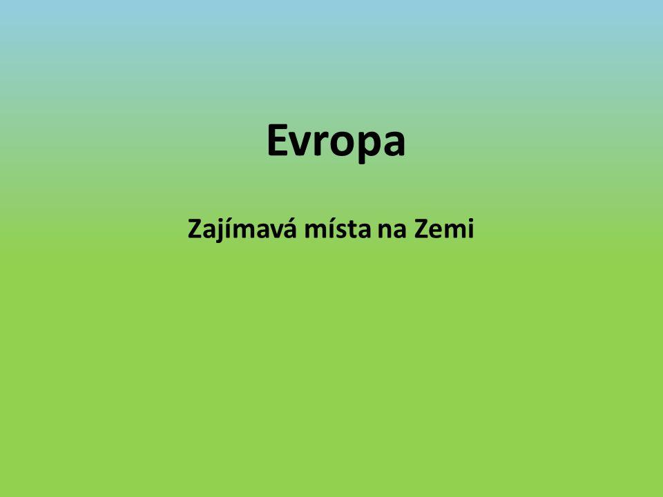 Evropa Zajímavá místa na Zemi