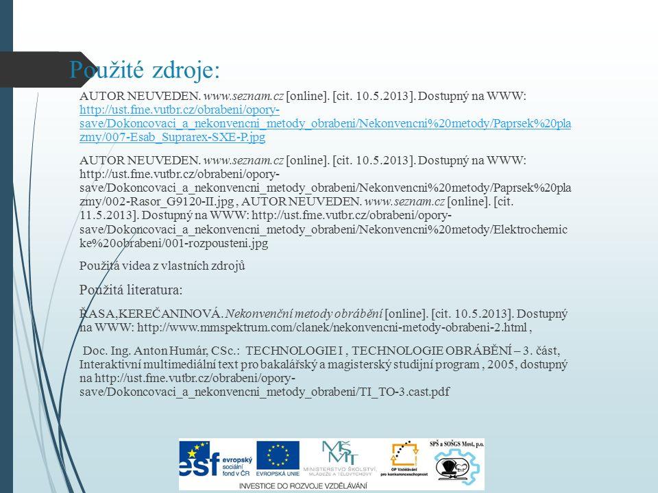 Použité zdroje: AUTOR NEUVEDEN.www.seznam.cz [online].