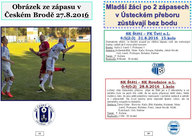 2912 Obrázek ze zápasu v Českém Brodě 27.8.2016 SK Štětí – SK Roudnice n.L.