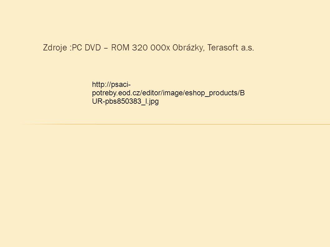 Zdroje :PC DVD – ROM 320 000x Obrázky, Terasoft a.s.