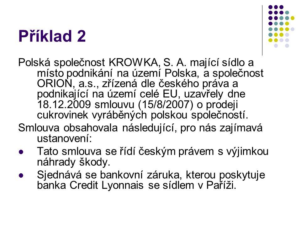 Příklad 2 Polská společnost KROWKA, S. A.