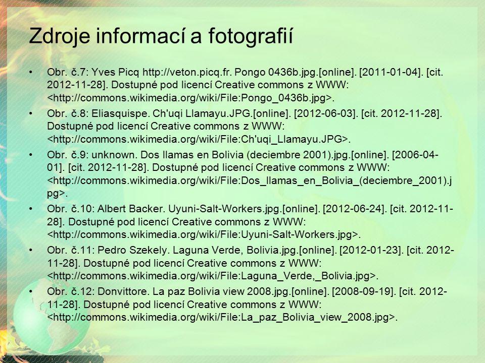 Zdroje informací a fotografií Obr. č.7: Yves Picq http://veton.picq.fr. Pongo 0436b.jpg.[online]. [2011-01-04]. [cit. 2012-11-28]. Dostupné pod licenc