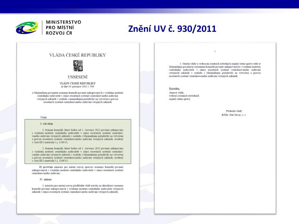 Znění UV č. 930/2011