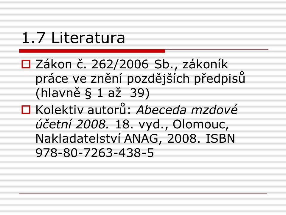 1.7 Literatura  Zákon č.