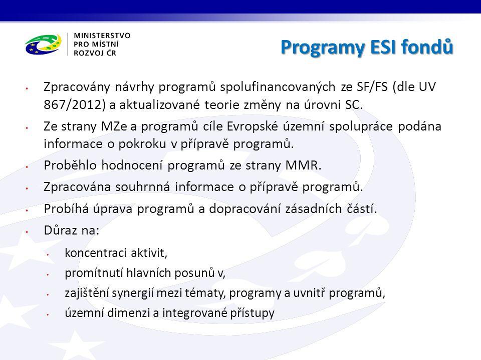 Zpracovány návrhy programů spolufinancovaných ze SF/FS (dle UV 867/2012) a aktualizované teorie změny na úrovni SC.