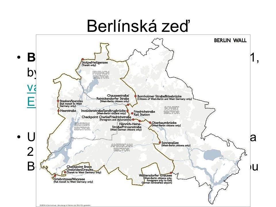 Berlínská zeď Berlínská zeď, postavená 13.