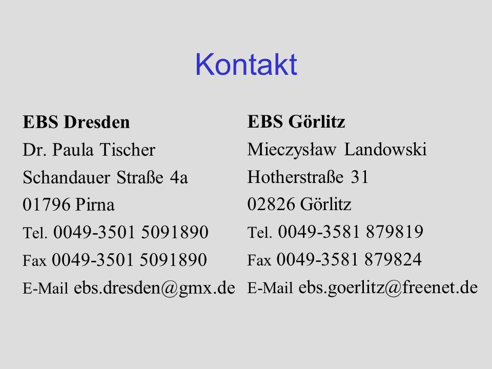 Kontakt EBS Dresden Dr. Paula Tischer Schandauer Straße 4a 01796 Pirna Tel.