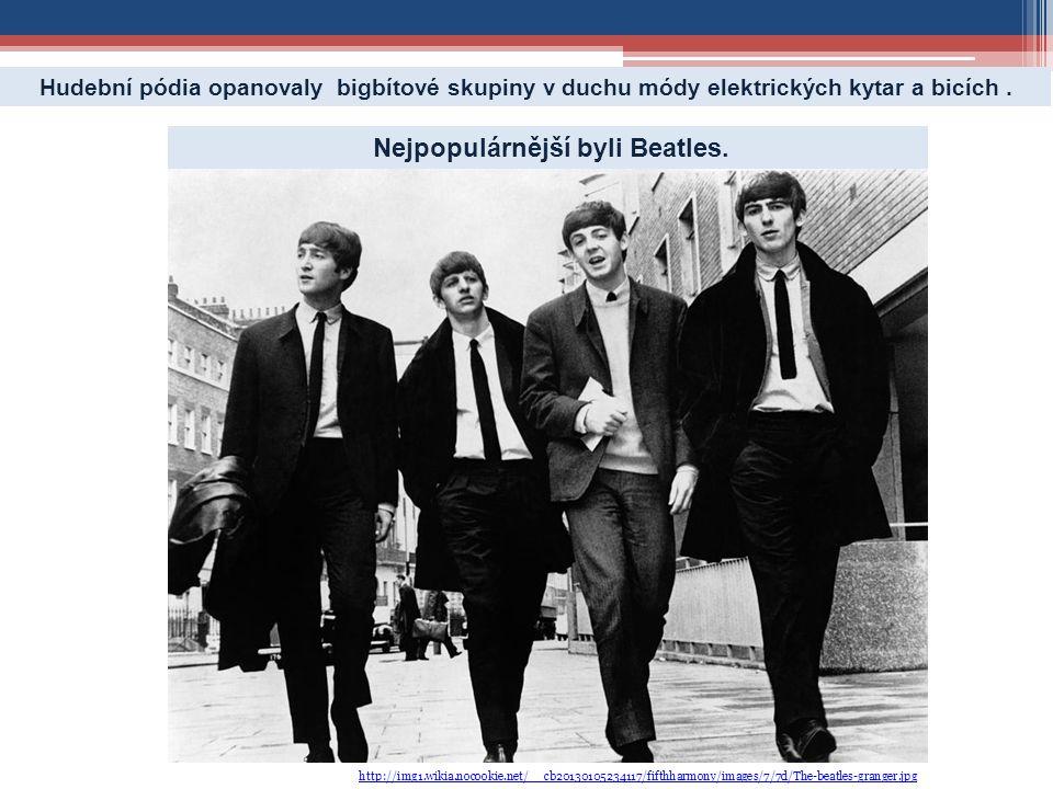 Nejpopulárnější byli Beatles.