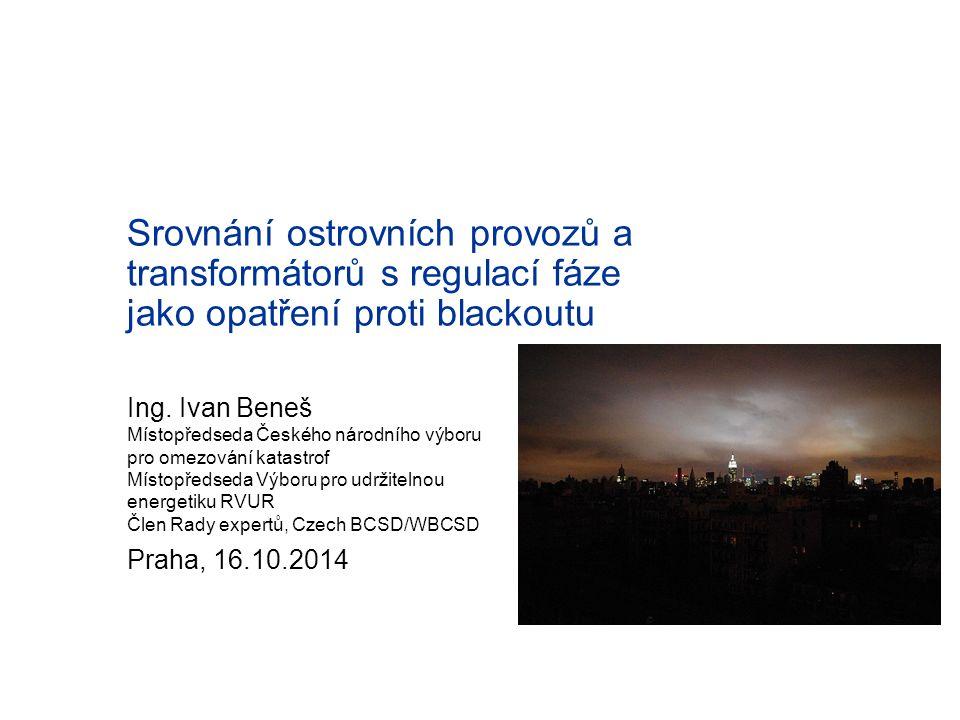 Různé příčiny blackoutu nás uvedou do problémů na různou dobu 2 Selhání podpůrných služeb Destrukce vedení Destrukce transformátorů hodiny - dny dny - týdny týdny - měsíce (2008: Emma) 1° 2° 3°