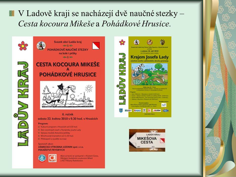 V Ladově kraji se nacházejí dvě naučné stezky – Cesta kocoura Mikeše a Pohádkové Hrusice.