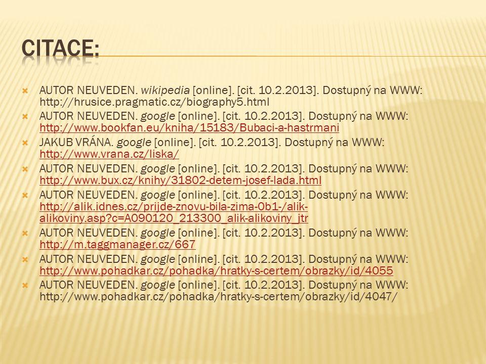  AUTOR NEUVEDEN. wikipedia [online]. [cit. 10.2.2013].
