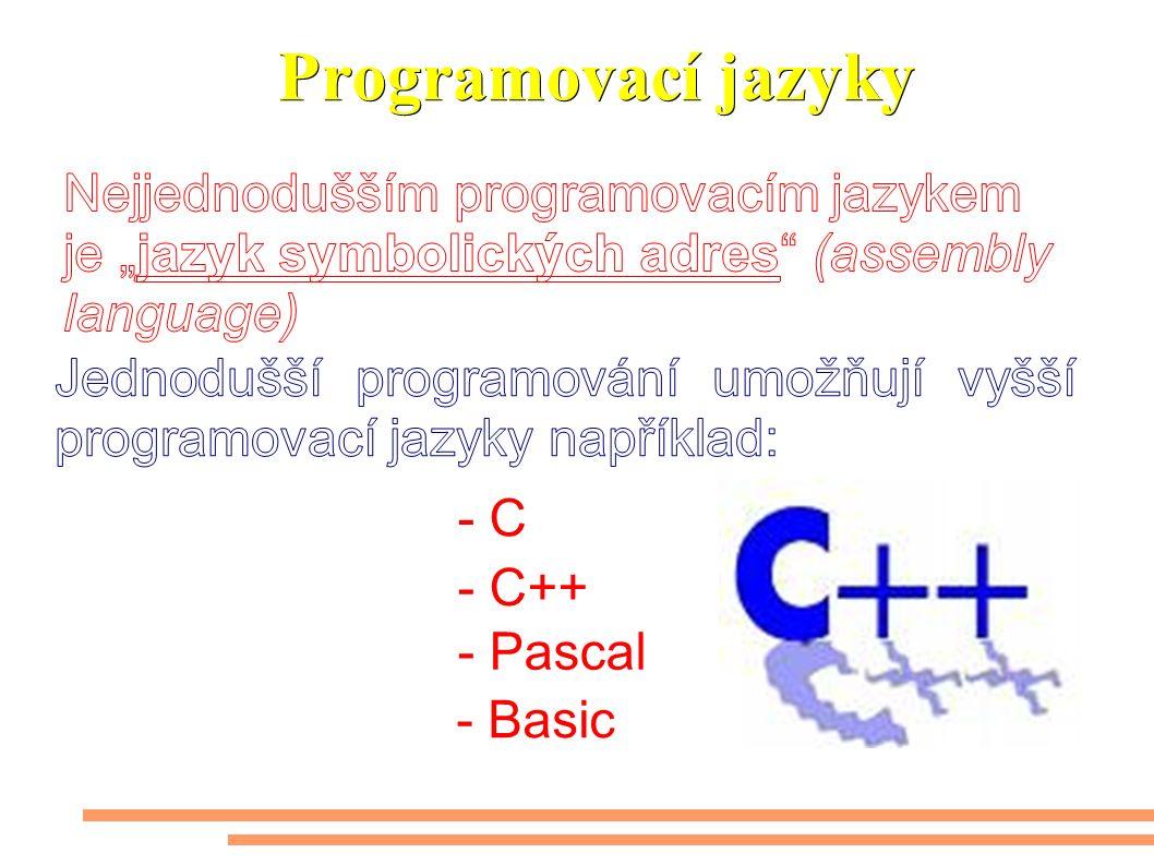 Programovací jazyky - C - C++ - Pascal - Basic