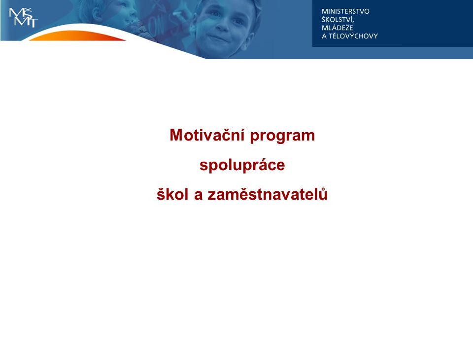 Motivační program spolupráce škol a zaměstnavatelů