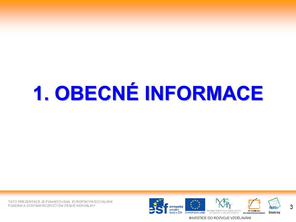 1. OBECNÉ INFORMACE 3