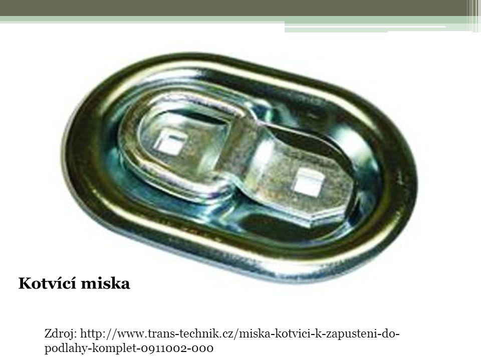 Zdroj: http://www.trans-technik.cz/miska-kotvici-k-zapusteni-do- podlahy-komplet-0911002-000 Kotvící miska