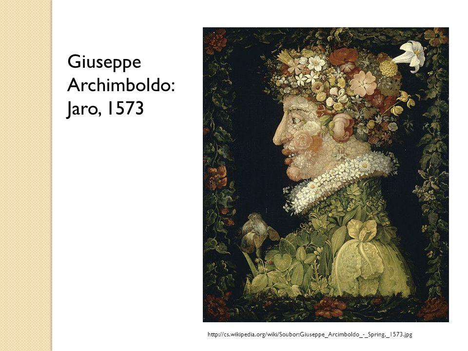 http://cs.wikipedia.org/wiki/Soubor:Giuseppe_Arcimboldo_-_Spring,_1573.jpg Giuseppe Archimboldo: Jaro, 1573