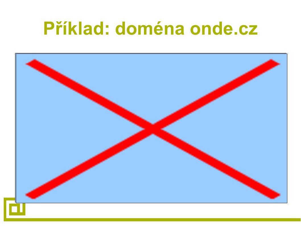 Příklad: doména onde.cz