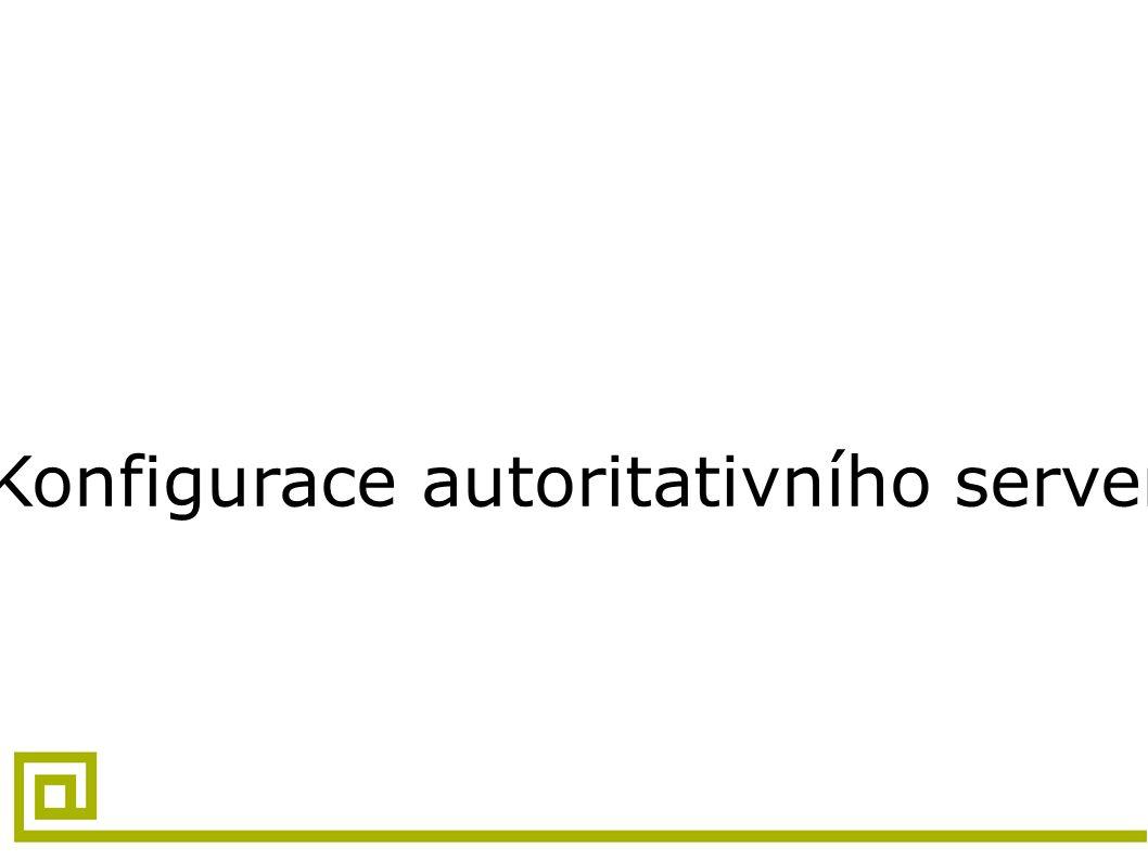 Konfigurace autoritativního serveru