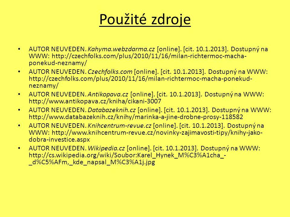 Použité zdroje AUTOR NEUVEDEN. Kahyma.webzdarma.cz [online].