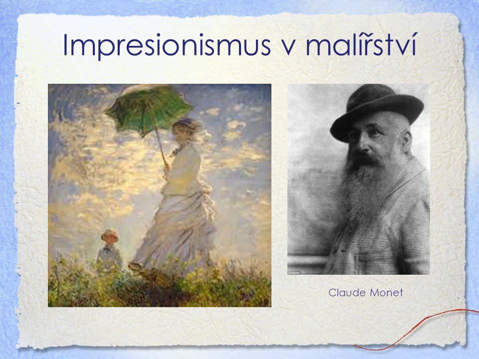 Impresionismus v malířství Claude Monet