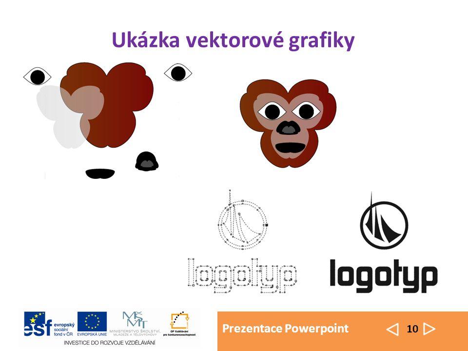 Prezentace Powerpoint 10 Ukázka vektorové grafiky
