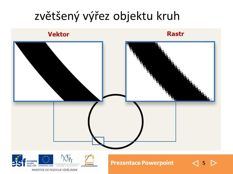 Prezentace Powerpoint 5 zvětšený výřez objektu kruh