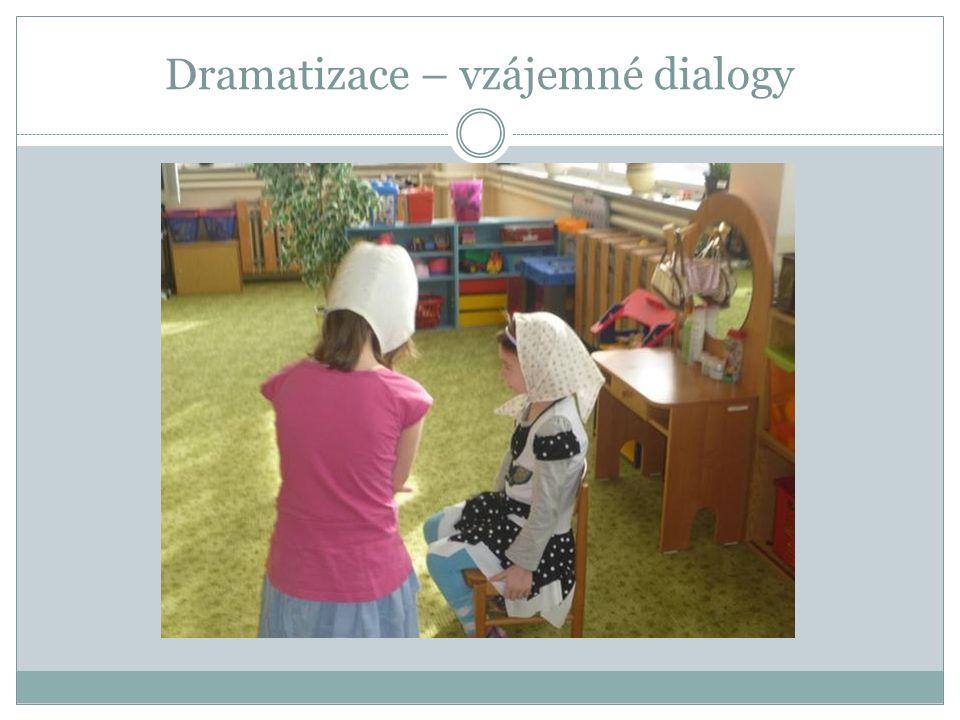 Dramatizace – vzájemné dialogy