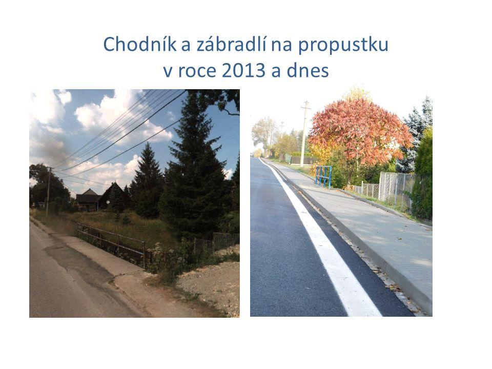 Chodník a zábradlí na propustku v roce 2013 a dnes