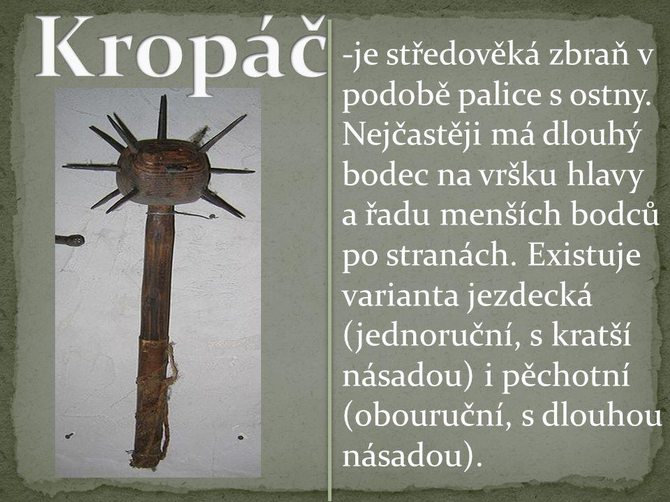 -je středověká zbraň v podobě palice s ostny.