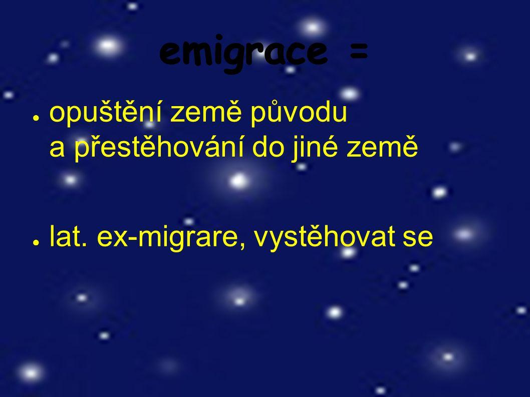 migrace = ● přesídlování, stěhování vnitřní vnější a) vnitřní – v rámci státu, př.