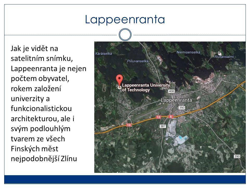 Lappeenranta Jak je vidět na satelitním snímku, Lappeenranta je nejen počtem obyvatel, rokem založení univerzity a funkcionalistickou architekturou, ale i svým podlouhlým tvarem ze všech Finských měst nejpodobnější Zlínu