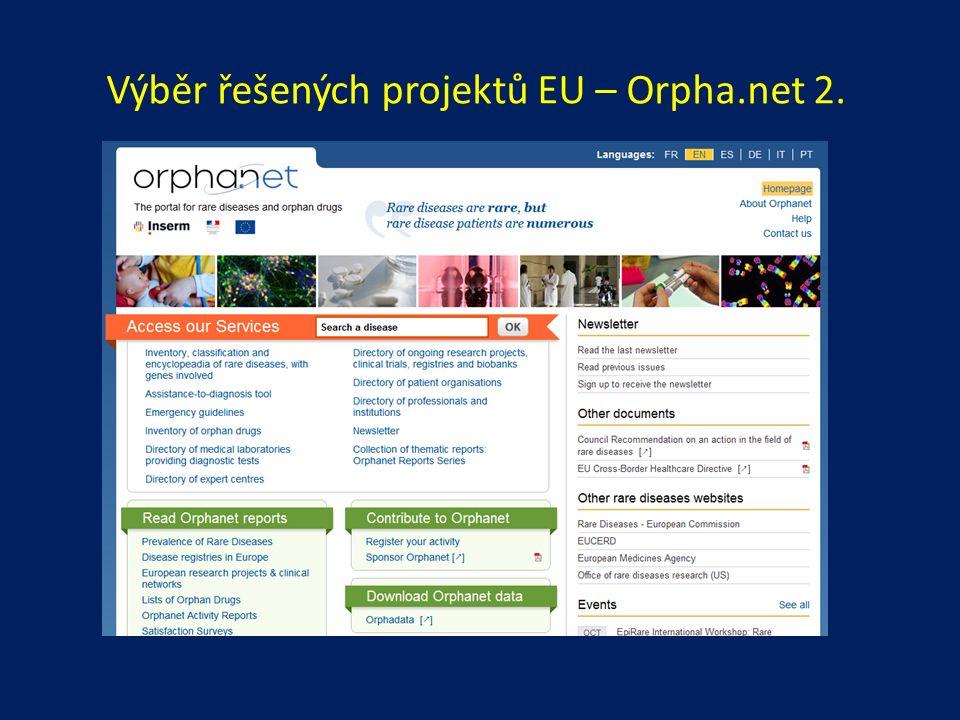 Výběr řešených projektů EU – Orpha.net 2.