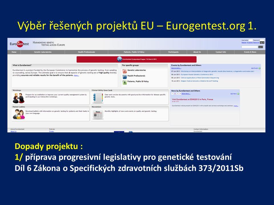 Výběr řešených projektů EU – Eurogentest.org 1.