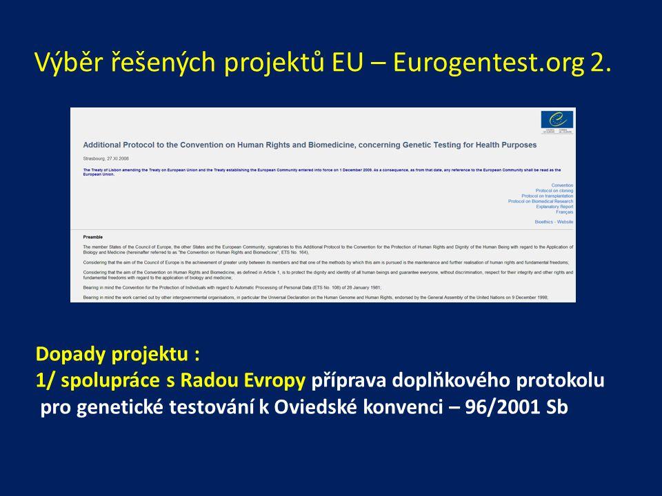Výběr řešených projektů EU – Eurogentest.org 2.