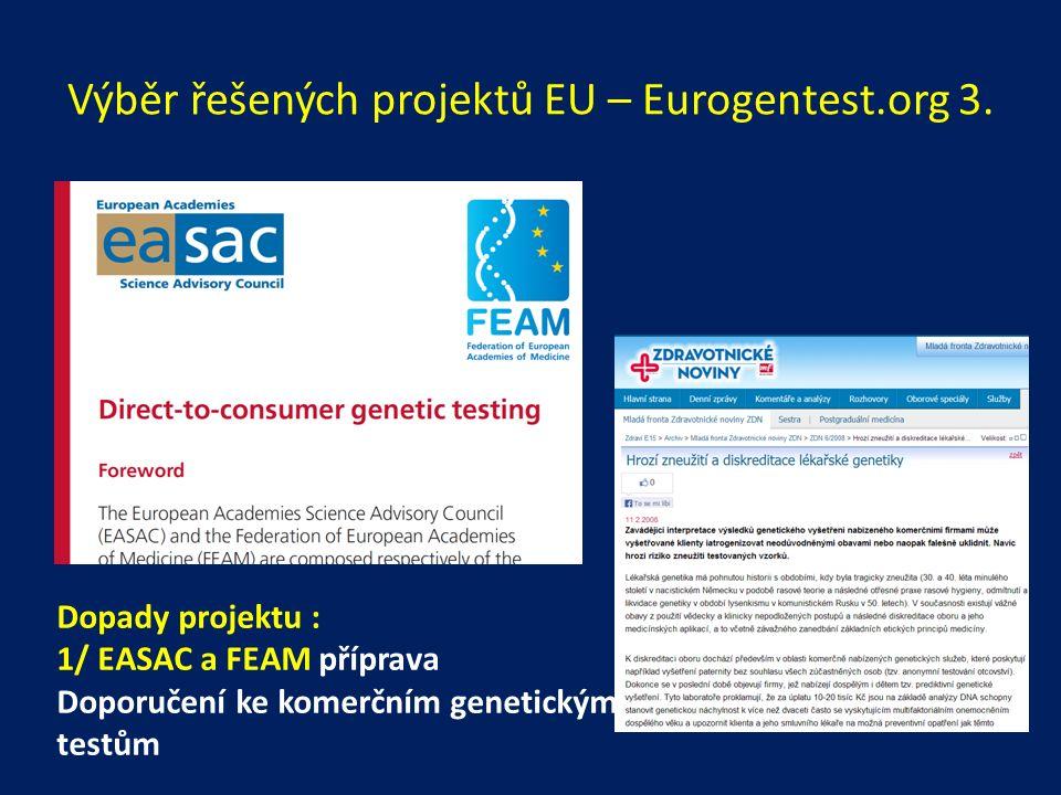 Výběr řešených projektů EU – Eurogentest.org 3.