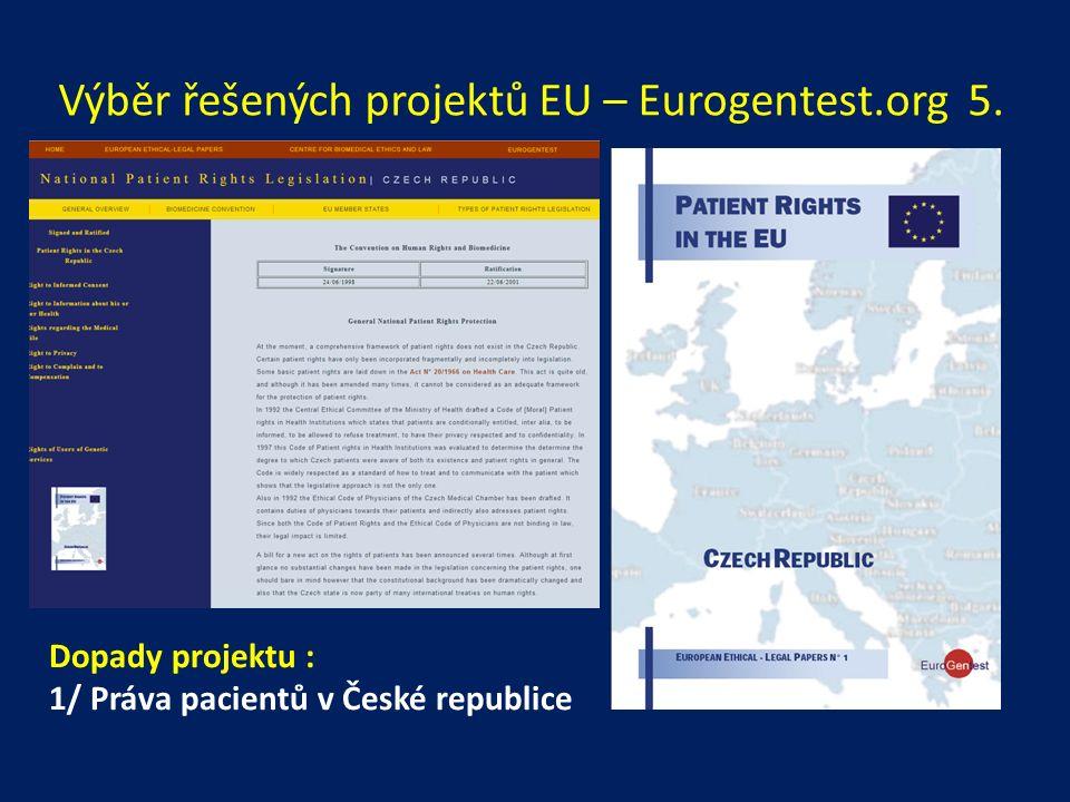 Výběr řešených projektů EU – Eurogentest.org 5.