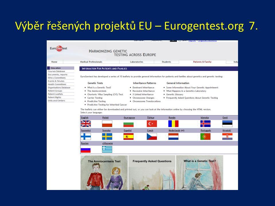 Výběr řešených projektů EU – Eurogentest.org 7.
