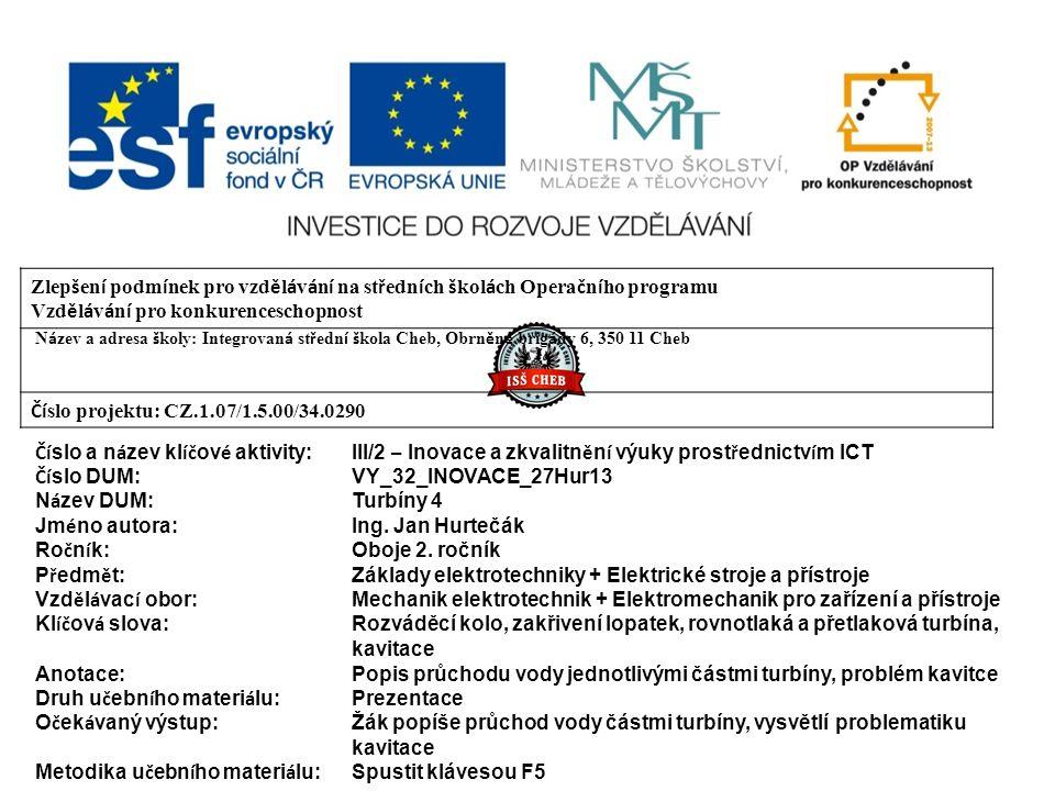 Výroba komponentů MVE