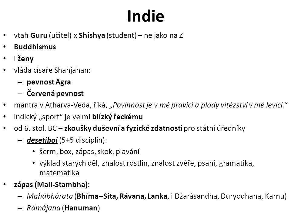 """Indie vtah Guru (učitel) x Shishya (student) – ne jako na Z Buddhismus i ženy vláda císaře Shahjahan: – pevnost Agra – Červená pevnost mantra v Atharva-Veda, říká, """"Povinnost je v mé pravici a plody vítězství v mé levici. indický """"sport je velmi blízký řeckému od 6."""