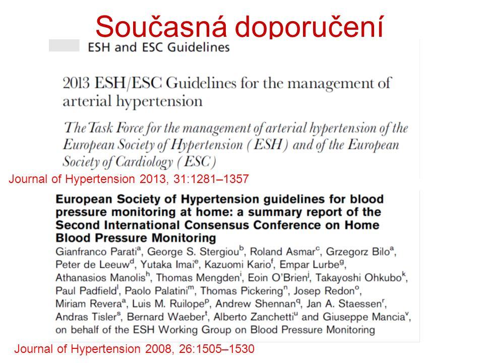 Současná doporučení Journal of Hypertension 2008, 26:1505–1530 Journal of Hypertension 2013, 31:1281–1357