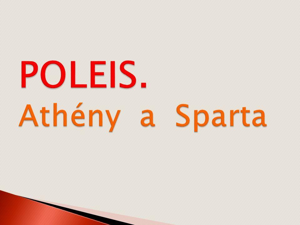 Polis = městský stát; město + jeho okolí Ve starověku Řekové nevytvořili jednotný stát, nýbrž městské státy (poleis) :  politicky a hospodářsky samostatné útvary  byly jich stovky  občanství v nich bylo dědičné  občané měli práva i povinnosti  občanská práva neměli : otroci, cizinci, ženy, děti  nejvýznamnější městské státy : Athény, Sparta, Korint, Marathón, aj.