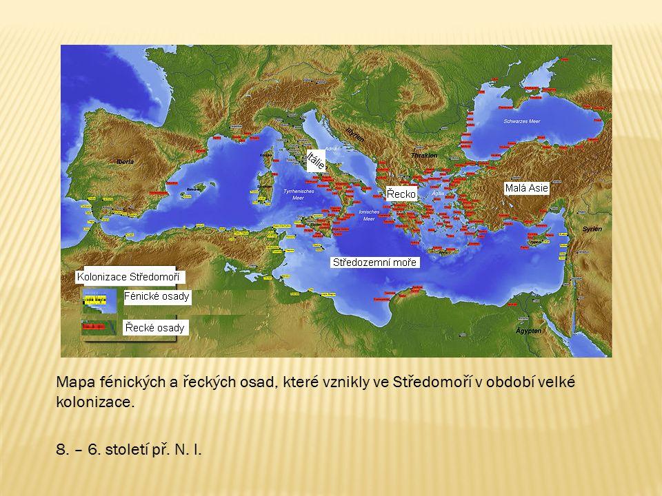 Mapa fénických a řeckých osad, které vznikly ve Středomoří v období velké kolonizace. 8. – 6. století př. N. l.