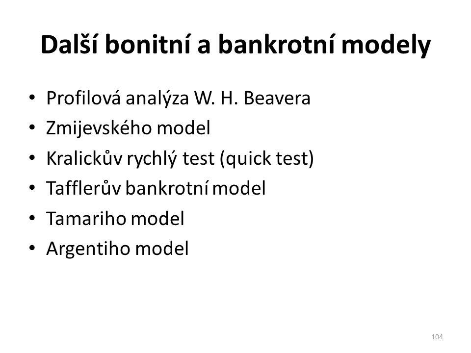 Další bonitní a bankrotní modely Profilová analýza W.