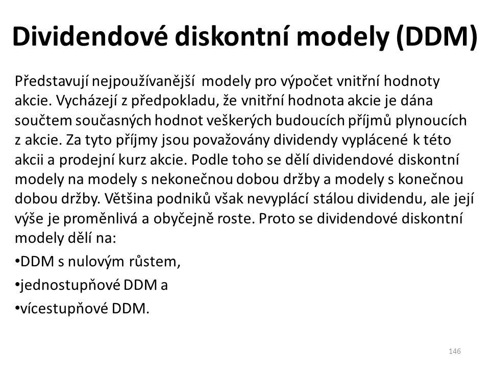 Dividendové diskontní modely (DDM) Představují nejpoužívanější modely pro výpočet vnitřní hodnoty akcie.