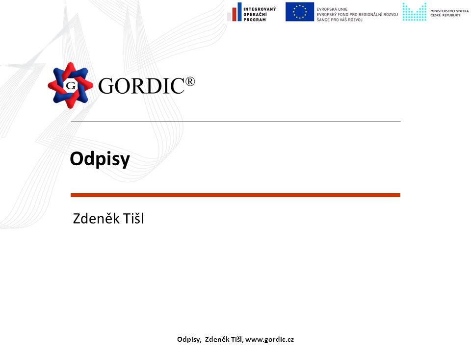 Odpisy, Zdeněk Tišl, www.gordic.cz Odpisy Zdeněk Tišl