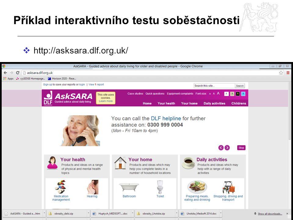 Příklad interaktivního testu soběstačnosti  http://asksara.dlf.org.uk/