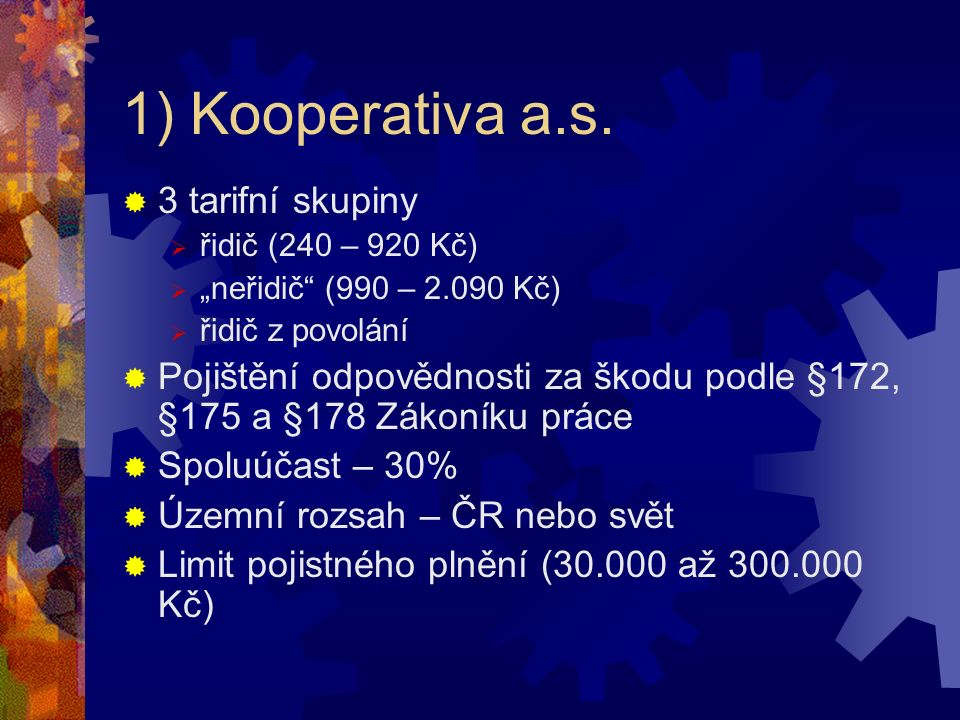 1) Kooperativa a.s.