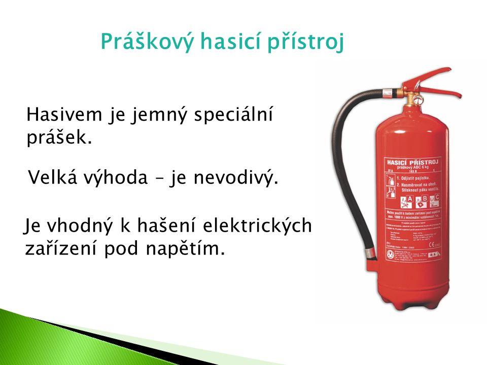 Práškový hasicí přístroj Hasivem je jemný speciální prášek. Velká výhoda – je nevodivý. Je vhodný k hašení elektrických zařízení pod napětím.