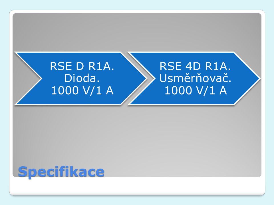 Specifikace RSE D R1A. Dioda. 1000 V/1 A RSE 4D R1A. Usměrňovač. 1000 V/1 A