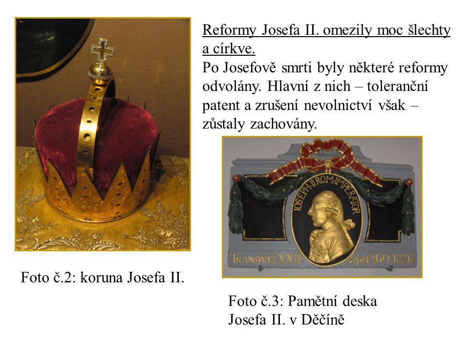 Reformy Josefa II. omezily moc šlechty a církve. Po Josefově smrti byly některé reformy odvolány.
